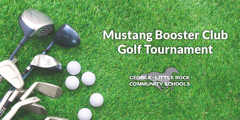 Mustang Booster Club Golf Tournament | G-LR Schools
